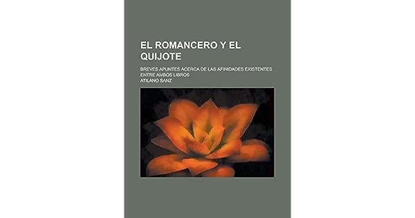 Amazon.com: El Romancero y el Quijote; breves apuntes acerca ...