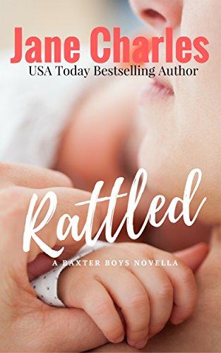 Rattled: The Baxter Boys #1 (The Baxter Boys ~ Rattled) (The Baxter Boys - Rattled)
