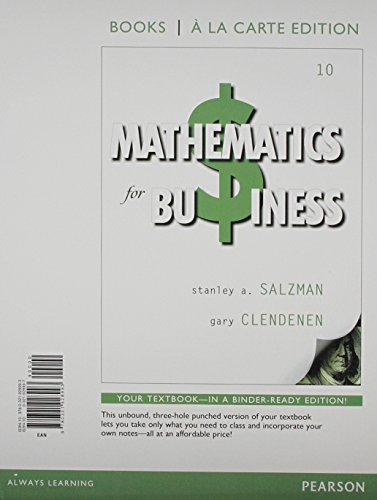 Mathematics for Business, Books a la Carte Edition Plus NEW MyLab Math with Pearson eText -- Access Card Package (10th Edition)