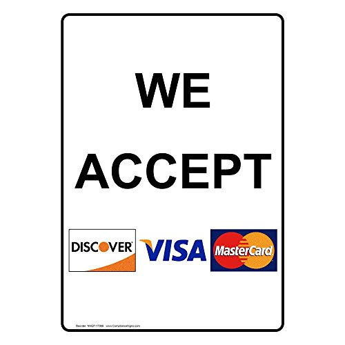 ComplianceSigns Vertical Vinyl We Accept [ Discover, Visa, MasterCard ] Labels, 5 x 3.50 in. with English Text and Symbols, White, pack of 4 from ComplianceSigns