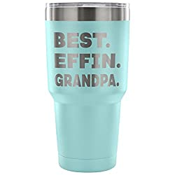 ArtsyMod BEST EFFIN GRANDPA Premium Vacuum Tumbler, PERFECT FUNNY GIFT for Your Grandfather from Granddaughter, Grandson! Humorous Gift, Attractive Water Tumbler, 30oz. (Light Blue)