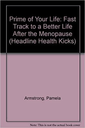 Prime of Your Life: Fast Track to a Better Life After the