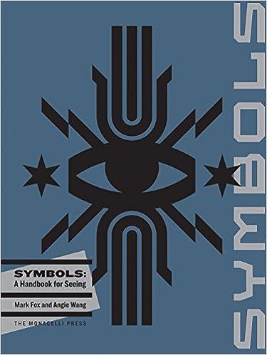 Symbols: A Handbook for Seeing: Mark Fox, Angie Wang: 9781580934725