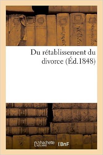 En ligne Du rétablissement du divorce pdf epub