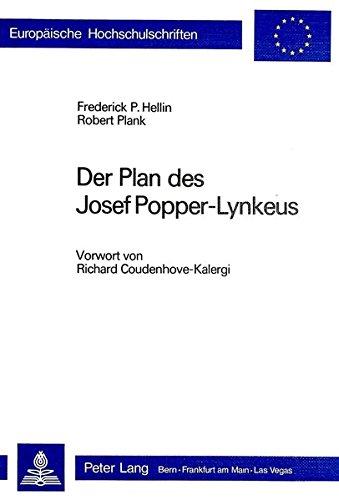 Der Plan des Josef Popper-Lynkeus: Vorwort von Richard Coudenhove-Kalergi (Europische Hochschulschriften / European University Studies / Publications Universitaires Europennes) (German Edition)