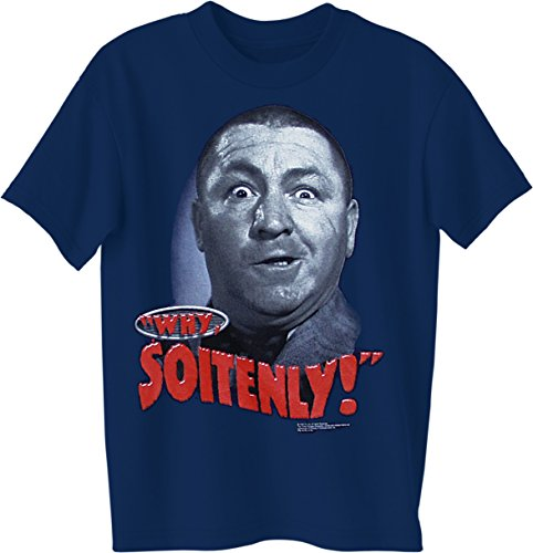 ALLU Three Stooges- Why Soitenly! T Shirt- XX Large Navy]()