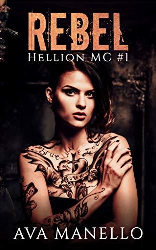 - Rebel (Hellion MC Book 1)