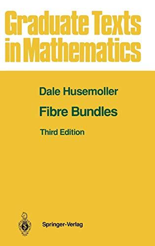 Fibre Bundles (Graduate Texts in Mathematics) (v. 20)