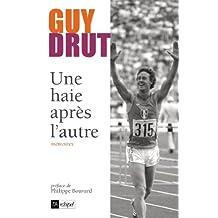 Une haie après l'autre (Témoignage, document) (French Edition)