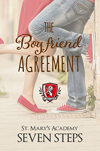 The Boyfriend Agreement: A Stand Alone YA Contemporary Romance (St. Mary's Academy Book -