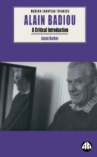 Alain Badiou: A Critical Introduction (Modern European Thinkers)