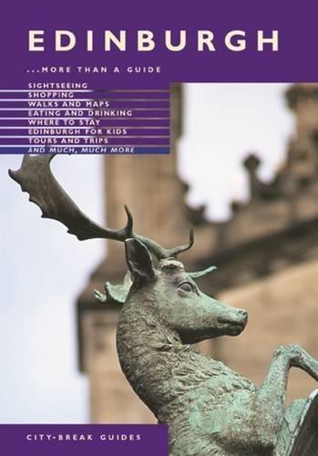 Edinburgh City Break Guide: More Than a Guide (Jarrold City Guides) by Annie Bullen - Stores Edinburgh Mall