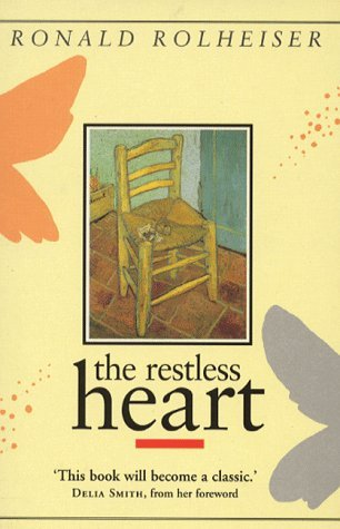 The Restless Heart by Ronald Rolheiser 21-Sep-1995 Paperback ...
