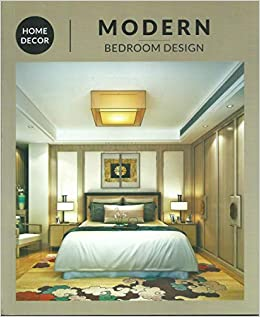 Buy Modern Bedroom Design Book Online At Low Prices In India Modern Bedroom Design Reviews Ratings Amazon In