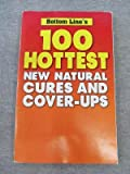img - for Bottom Line's 100 Hottest New Natural Cures and Cover-Ups book / textbook / text book