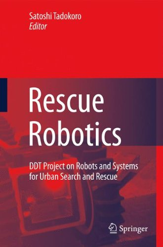 Rescue Robotics: DDT Project on Robots and Systems for Urban Search and Rescue ()