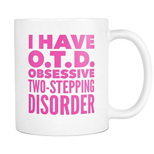 [ArtsyMod OTD OBSESSIVE TWO-STEPPING DISORDER Typography Premium Coffee Mug, PERFECT FUN GIFT for the Country, Two-Stepping Dancer! Attractive Durable White Ceramic Mug (11oz., Pink] (Cuban Salsa Dance Costume)