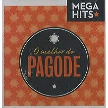 Mega Hits - O Melhor Do Pagode - Mega Hits - O Melhor Do Pagode [CD]