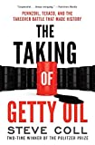 The Taking of Getty Oil: Pennzoil, Texaco, and the