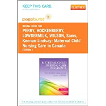 Maternal Child Nursing Care in Canada - Elsevier eBook on VitalSource (Retail Access Card)