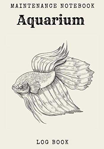 Aquarium maintenance notebook: Aquarium log book for maintenance & cleaning | Fish keeping & counting, water quality | Track and plan your aquarium & ... health of your fish | Large Print, 100 pages.