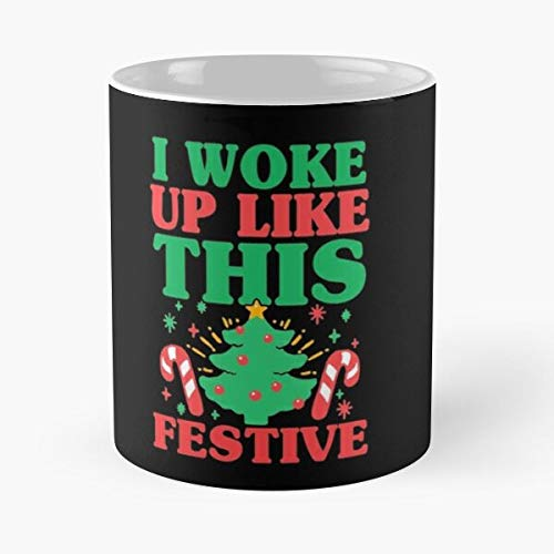 I Woke Up Like This Festive Classic Mug