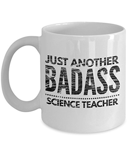 Just Another Badass Science Teacher Mug - Cool Coffee Cup