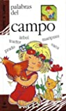 img - for Palabras Del Campo (Spanish Edition) book / textbook / text book