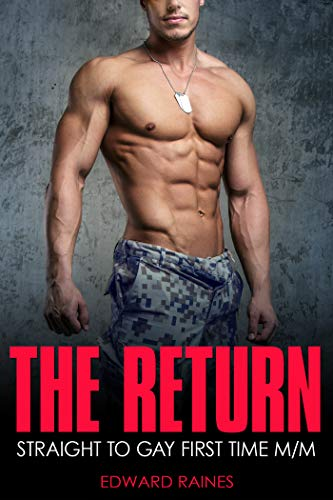The Return: Straight to Gay MM First Time