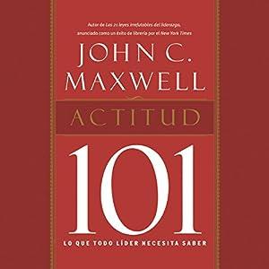 Actitud 101 [Attitude 101] Audiobook