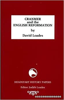Book Cranmer and the English Reformation (Headstart History Papers)