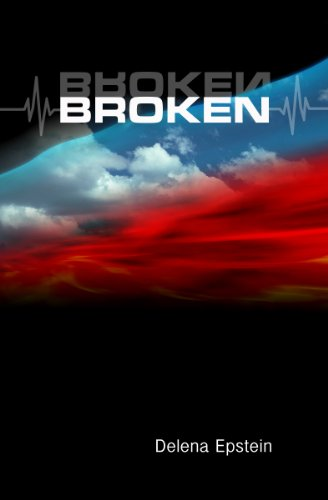 Book: Broken (Homeless) by Delena Epstein
