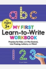 My First Learn to Write Workbook: Practice for Kids with Pen Control, Line Tracing, Letters, and More! (Kids coloring activity books) Spiral-bound