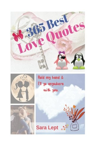 Download 365 Best Love Quotes Romantic Book 6 x 9 Inch (Love Series) (Volume 1) PDF