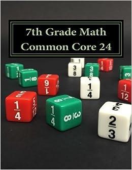 7th Grade Math Common Core 24 by Todd Hawk (2016-02-04)