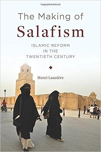 The Making Of Salafism Islamic Reform In The Twentieth Century Religion Culture And Public Life Henri Lauziere  Amazon Com Books