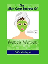 The Skin Care Secrets Of French Women