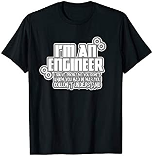 Manufacturing Engineer  Funny I'm A Engineer Gift T-shirt | Size S - 5XL