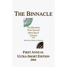 The Binnacle: First Annual Ultra-Short Edition (Ultra-Short Competition Book 1)