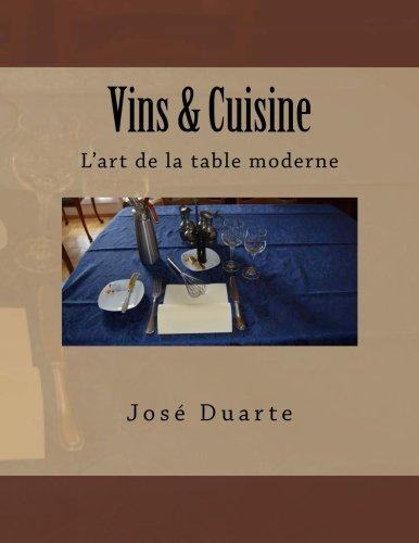 Vins & Cuisine: L'art de la table moderne (French Edition)