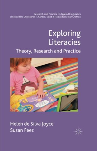 Exploring Literacies: Theory, Research and Practice (Research and Practice in Applied Linguistics)