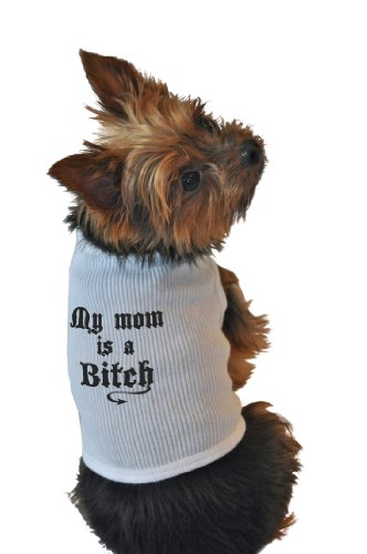 Ruff Ruff and Meow Dog Tank Top, My Mom is a Bitch, White, Large