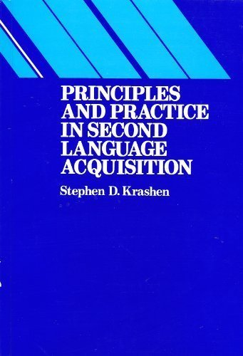 Principles and Practice in Second Language Acquisition (Language Teaching Methodology Series)