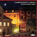 Music : Candlelight Carols by Adam, Adolphe, Alfven, Hugo, Andersson, Benny, Gade, Niel (2005-10-01)