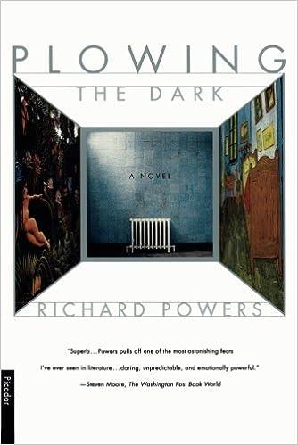 Richard Powers In Whose Smart >> Plowing The Dark Richard Powers 9780312280123 Amazon Com Books
