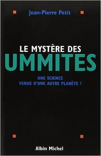Livres Le mystère des ummites : Une science venue d'une autre planète ? pdf