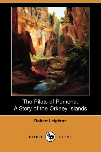 Download The Pilots of Pomona: A Story of the Orkney Islands (Dodo Press) ebook