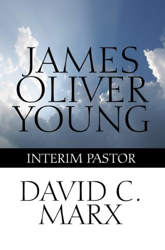 James Oliver Young: Interim Pastor