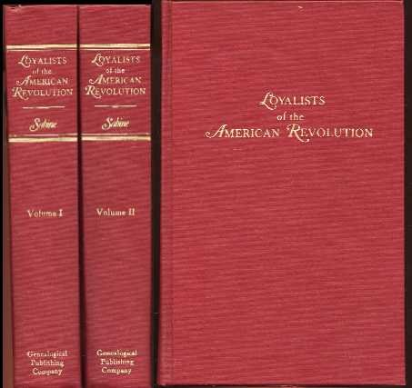 Biographical Sketches of Loyalists of the American Revolution w/Historical Essay  Vo. 1 & 2