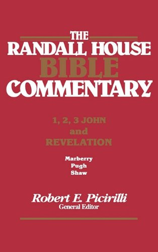 The Rh Bible Commentary for 1, 2, 3, John and Revelation (Randall House Bible Commentary) pdf epub